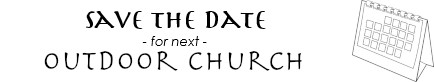 Save the Date for Outdoor Church